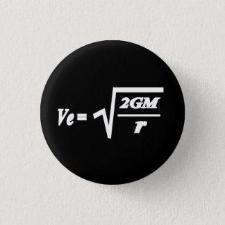 Formule de vitesse de libération badge rond 2,50 cm