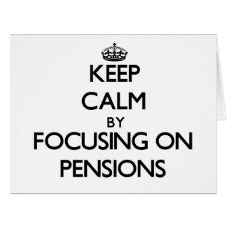 Gardez le calme en se concentrant sur des pensions cartes