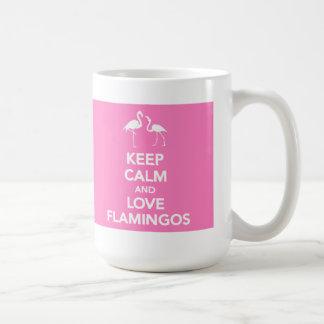 Gardez le calme et aimez la tasse de flamants