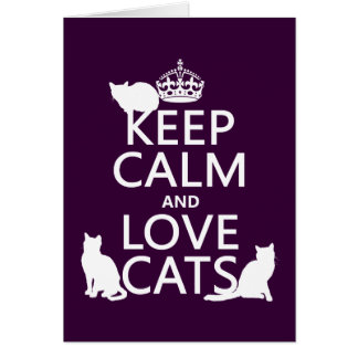 Gardez le calme et aimez les chats (dans toute cou carte de vœux