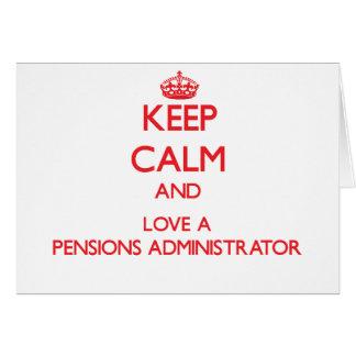 Gardez le calme et aimez un administrateur de pens carte de vœux