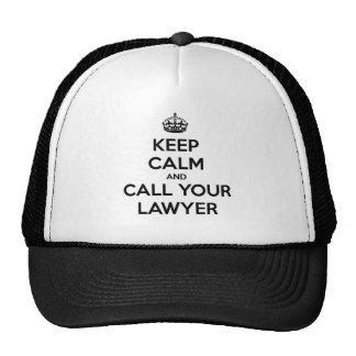 Gardez le calme et appelez votre avocat casquette de camionneur