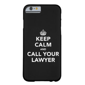 Gardez le calme et appelez votre avocat coque iPhone 6 barely there