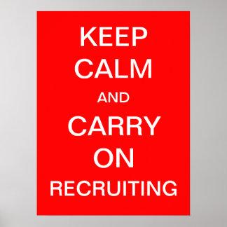 Gardez le calme et continuez recruter - heure affiches