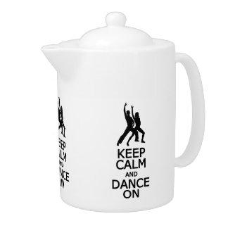 Gardez le calme et dansez sur la théière