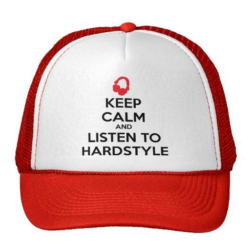 Gardez le calme et écoutez Hardstyle Casquettes De Camionneur