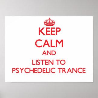 Gardez le calme et écoutez la TRANSE PSYCHÉDÉLIQUE