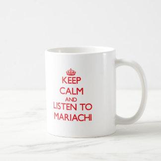 Gardez le calme et écoutez le MARIACHI Mug