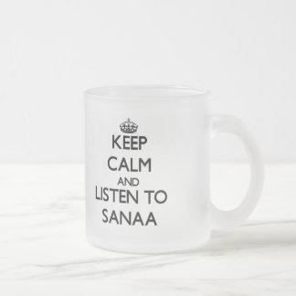 Gardez le calme et écoutez Sanaa Tasse Givré