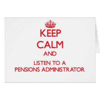 Gardez le calme et écoutez un administrateur de pe carte de vœux