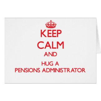 Gardez le calme et étreignez un administrateur de  carte de vœux