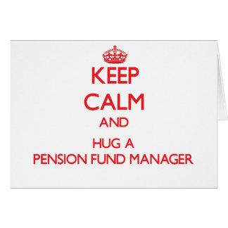 Gardez le calme et étreignez un directeur de fonds carte de vœux