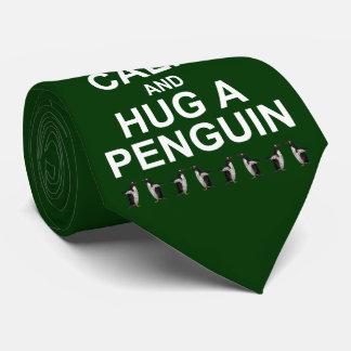 Gardez le calme et étreignez une cravate de