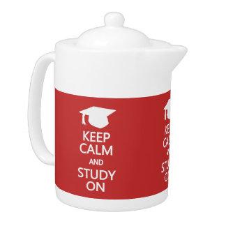Gardez le calme et étudiez sur la théière