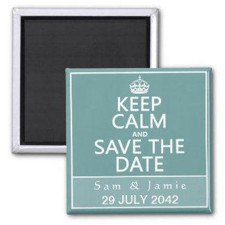 Gardez le calme et faites gagner la date magnet carré
