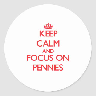Gardez le calme et le foyer sur des penny adhésifs ronds