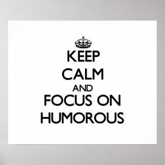 Gardez le calme et le foyer sur humoristique