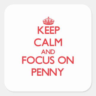 Gardez le calme et le foyer sur le penny autocollants carrés