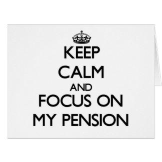 Gardez le calme et le foyer sur ma pension cartes