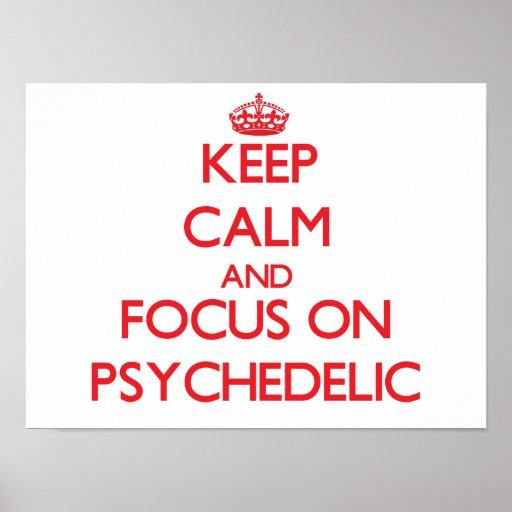 Gardez le calme et le foyer sur psychédélique posters