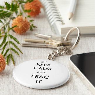 Gardez le calme et le Frac il porte - clé Porte-clés