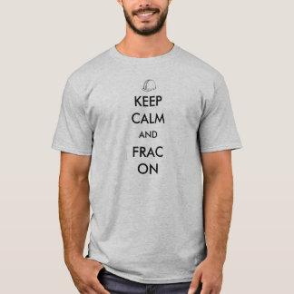 Gardez le calme et le Frac sur le T-shirt