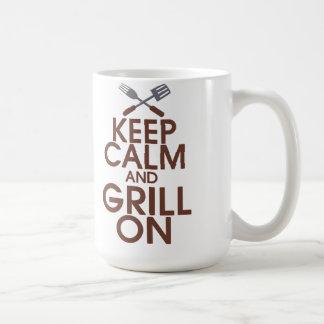 Gardez le calme et le gril sur la tasse