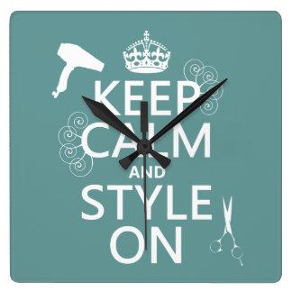 Gardez le calme et le style sur (toute couleur horloge carrée