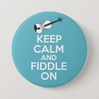 Gardez le calme et le violon sur le violon sur le badge rond 7,6 cm