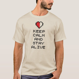 Gardez le calme et restez vivant (8bit) t-shirt