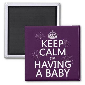 Gardez le calme que j'ai un bébé (toute couleur) magnets