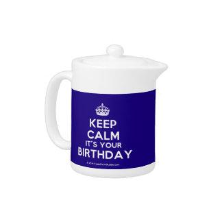 Gardez le calme qu'il est votre anniversaire