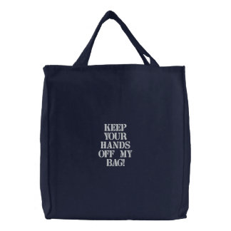Gardez vos mains outre de mon sac !