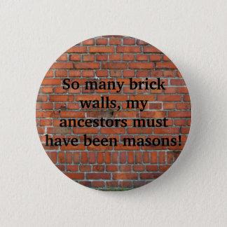 """Goupille de """"mur de briques"""" de généalogie badge rond 5 cm"""