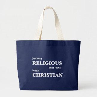 Grand Tote Bag Être juste religieux n'égale pas être chrétien