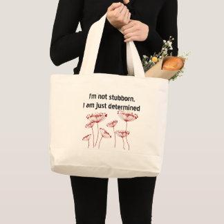 Grand Tote Bag Femme forte déterminée têtue