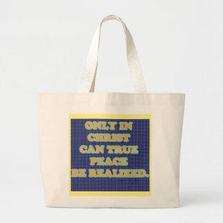 Grand Tote Bag Seulement en Christ peut rectifier la paix soit