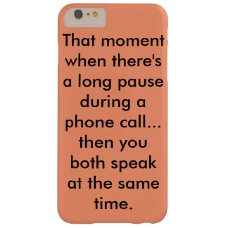 Grappig telefoonhoesje barely there iPhone 6 plus hoesje