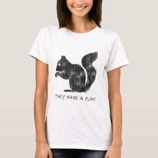 """Grappige Eekhoorn: """"Zij hebben een Plan """" T Shirt"""