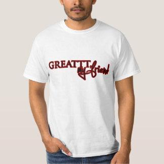 «Greattt, my friend» Shirt T-shirt