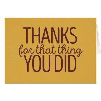Het bedankt voor dat ding u deed kaart