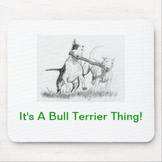 Het is een Ding van Bull terrier! Muismatten