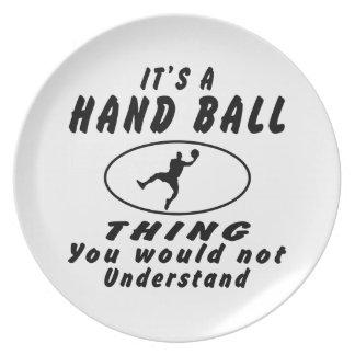 Het is een ding van de Bal van de Hand u niet zou  Melamine+bord
