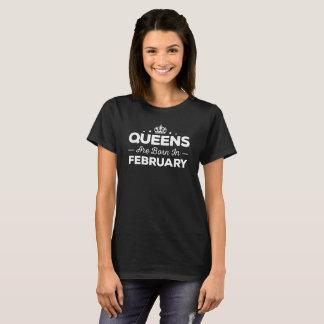 Het Queens is Geboren in Februari T Shirt