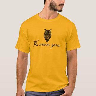 """Hibou d'Illuminati """"nous vous possédons"""" T-shirt"""