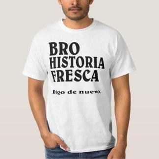 Histoire fraîche BRO dans l'ESPAGNOL T-shirt