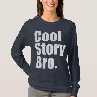 Histoire fraîche Bro. Longue douille de dames T-shirt