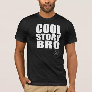 Histoire fraîche Bro T-shirt