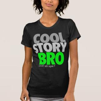 Histoire fraîche Bro (vert) T-shirt