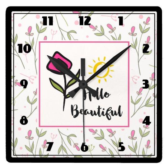 Horloge Carrée Bonjour beau joli Wildlflowers et Sun